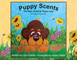 Puppy Scents, The Kids' Guide to Puppy Care